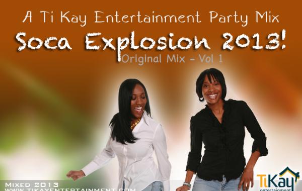Soca Explosion 2013 Vol 1