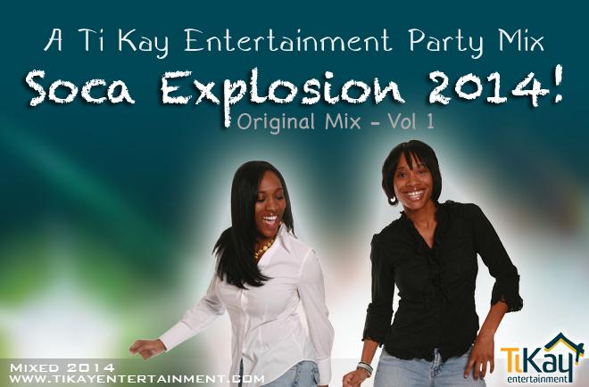 Soca Explosion 2014 Vol 1